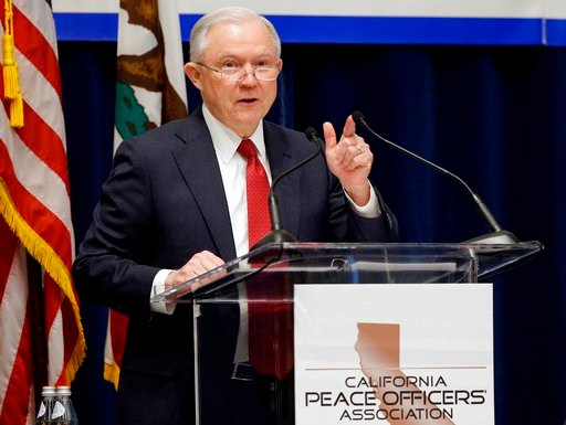 (AP Photo/Rich Pedroncelli, File). In this March 7, 2018, file photo, U.S. Attorney General Jeff Sessions addresses the California Peace Officers' Association at the 26th Annual Law Enforcement Legislative Day in Sacramento, Calif.