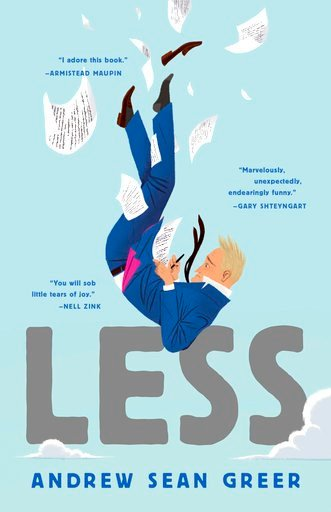 "(Lee Boudreaux Books/Little Brown and Company via AP). This cover image released by Lee Boudreaux Books shows ""Less,"" a novel by Andrew Sean Greer. On Monday, April 16, 2018, Greer won the Pulitzer Prize for fiction for his book."